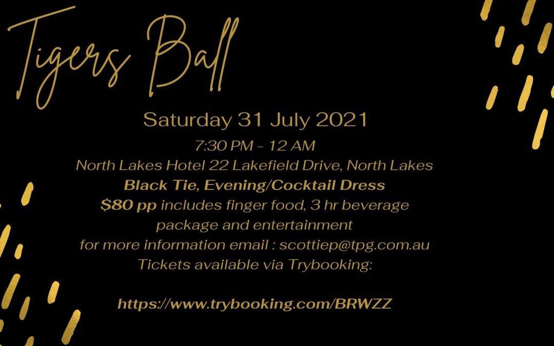 Tigers Ball 31 July 2021