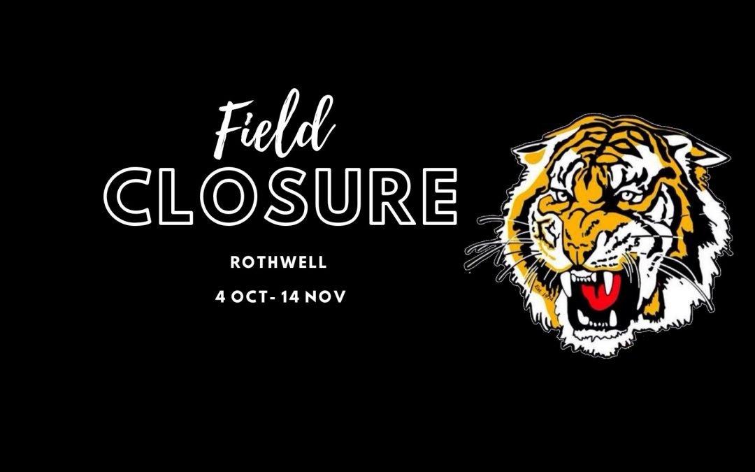 Rothwell Field closure